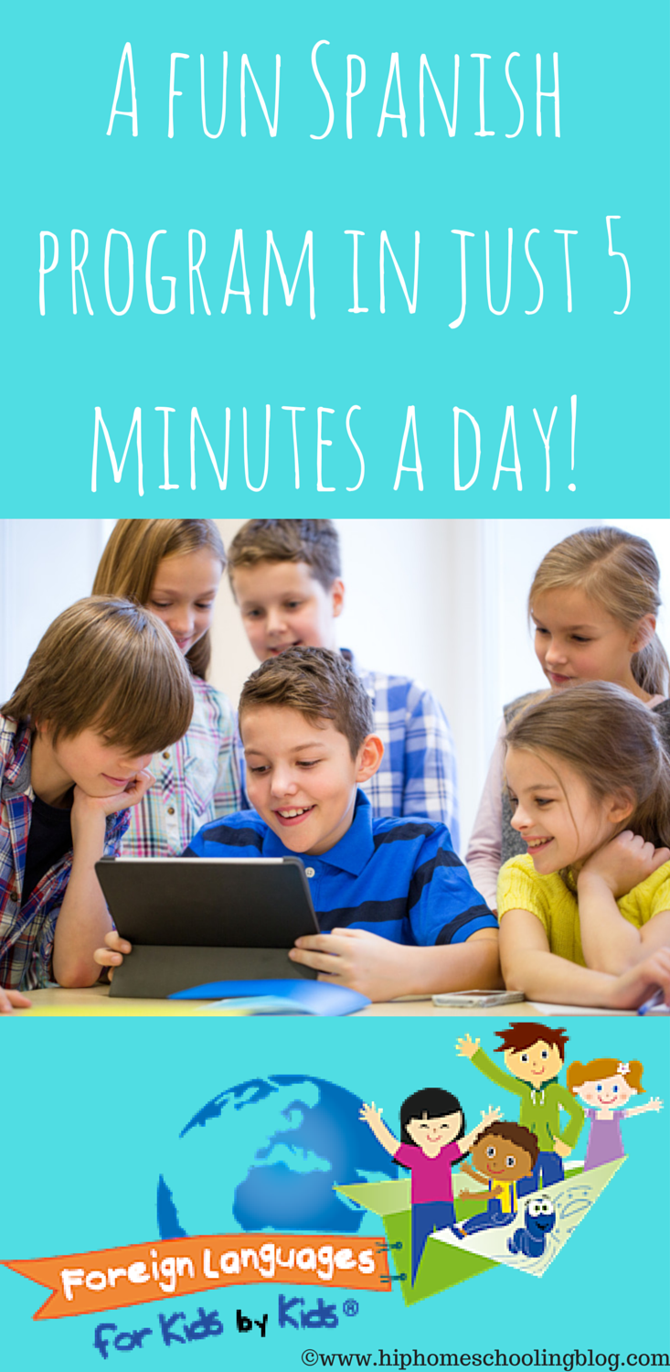 A Fun Spanish program in just 5 minutes a day! Check out why we love foreign languages for kids!