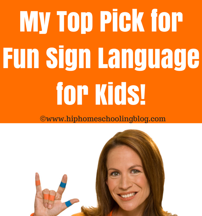 My Top Pick for Sign Language for Kids