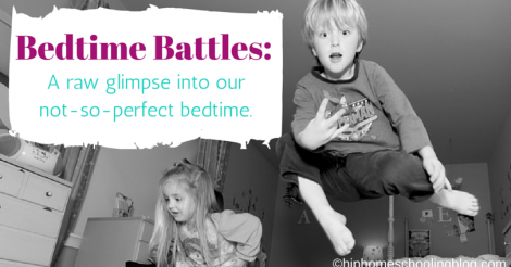 BEDTIME BATTLES! And Favorite things Friday # 9