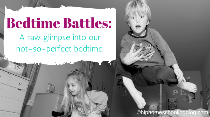 "Bedtime Battles- a glimpse into our ""not so perfect"" bedtime routine with 5 children!"