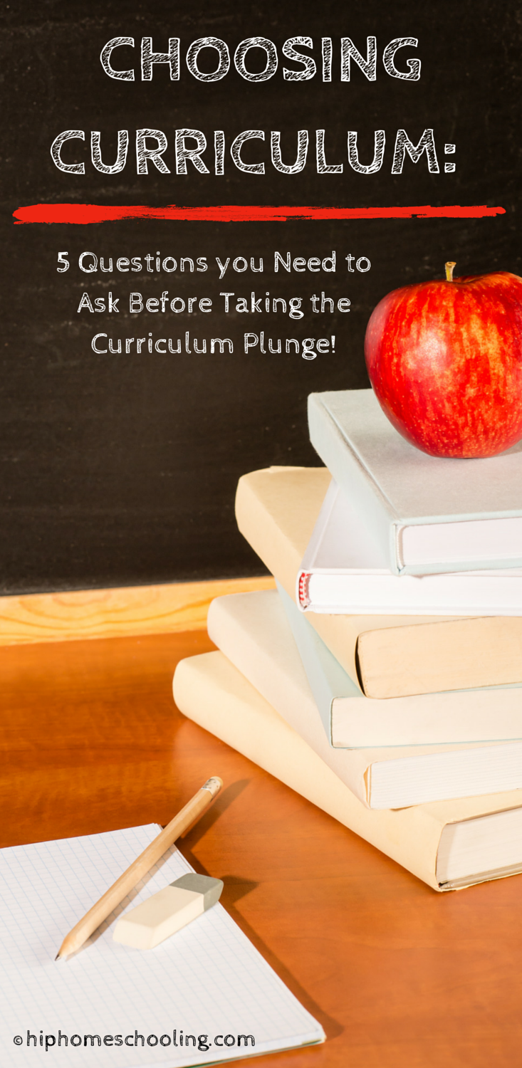 choosing curriculum: 5 questions you need to ask before taking the curriculum plunge and a free planning printable!