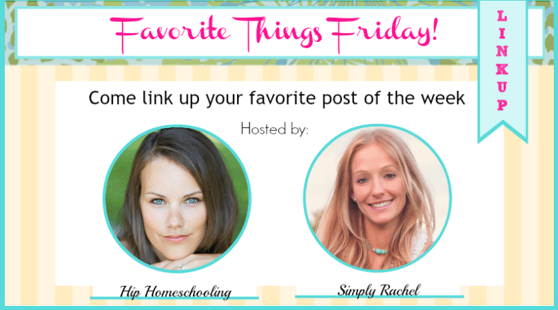 Favorite things Friday # 8