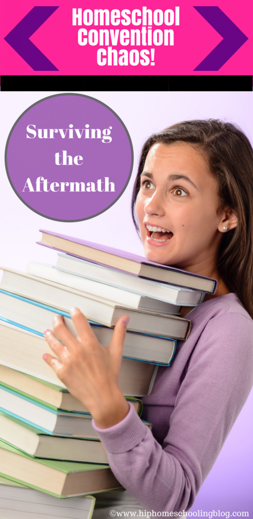 homeschool convention chaos- surviving the aftermath!