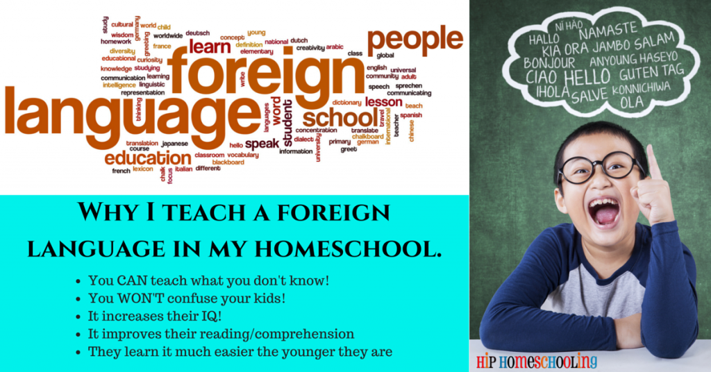 Why I teach a foreign language in my homeschool.