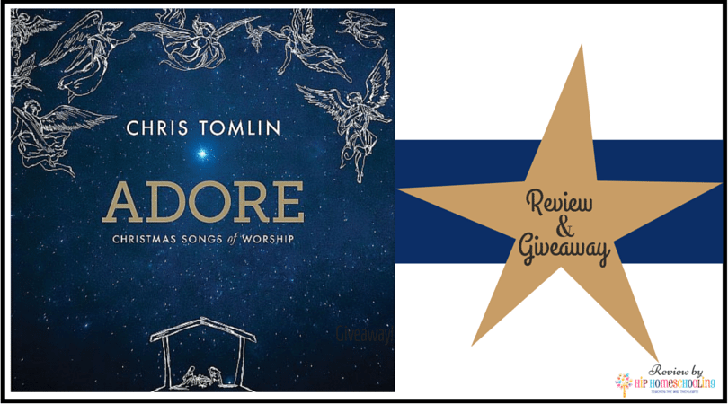 Have you Heard Chris Tomlin's new Christmas CD, Adore? Enter to Win a Copy!
