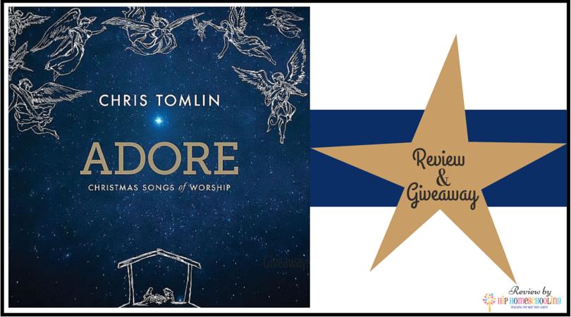 Have you Heard Chris Tomlin's new Christmas CD, Adore? Enter to Win a Copy!