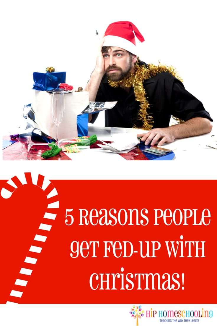 5 Reasons People Get Fed-Up with Christmas! Come enter to win $500 Paypal Cash!