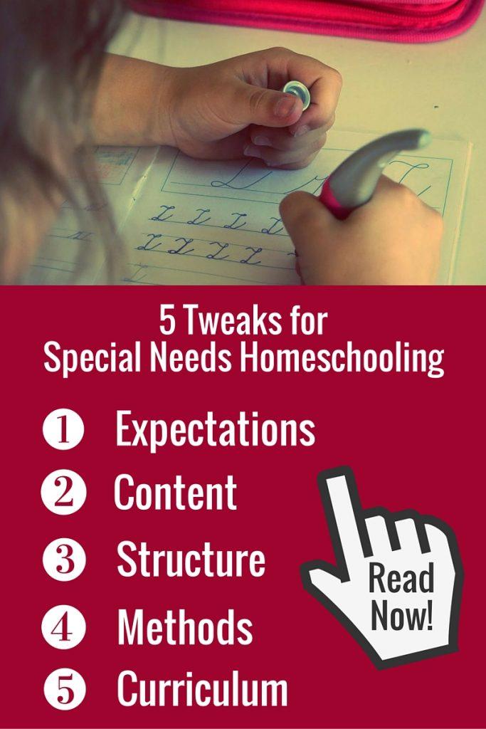5 Tweaks forSpecial Needs Homeschooling
