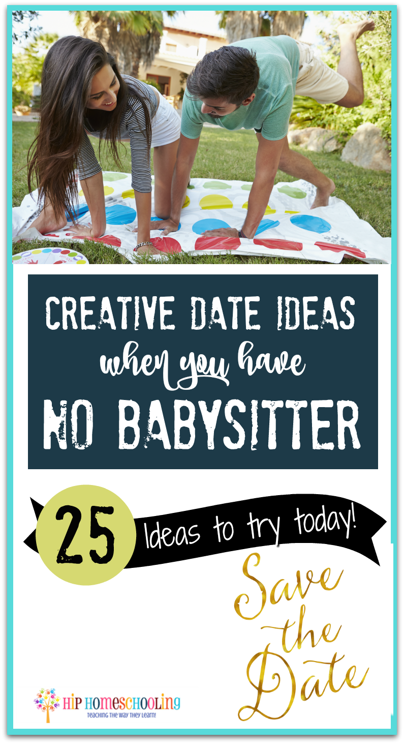 creative date ideas when you have no babysitter
