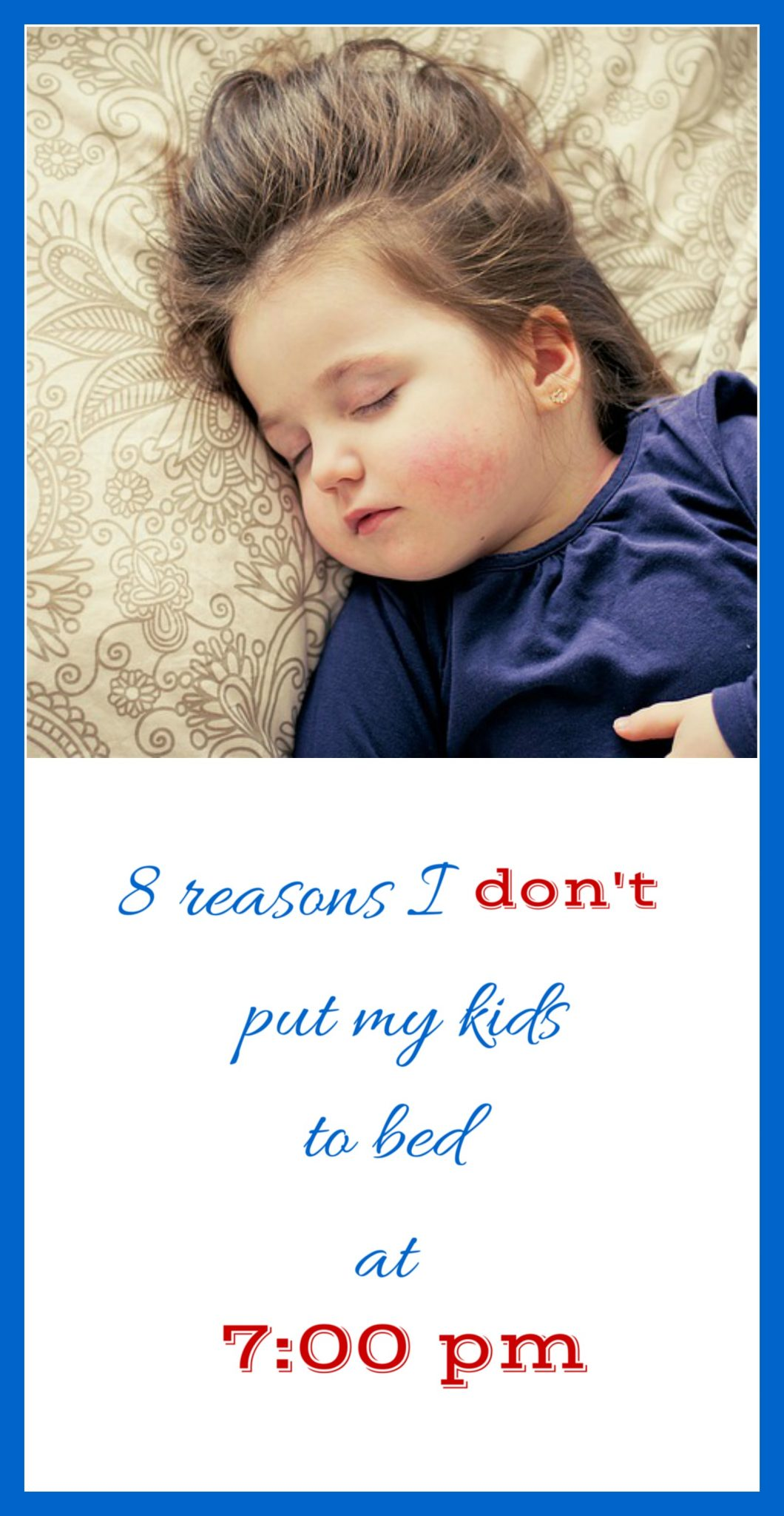 Why I don't put my kids to bed at 7pm! kids sleep | parenting | sleep solutions | sleeping solutions | bedtime