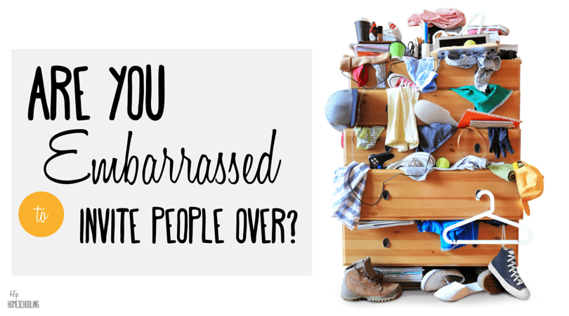 Are you Embarrassed to Invite People Over?