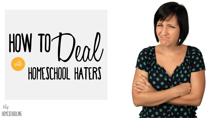 How to Deal with Homeschool Haters