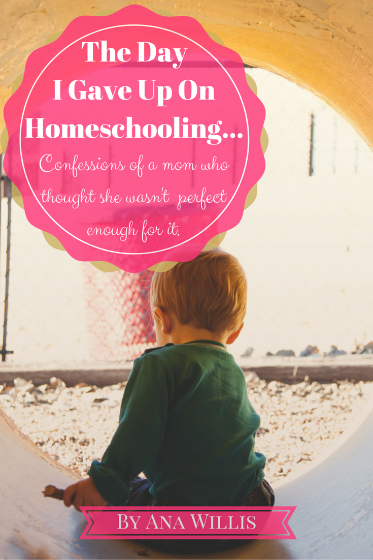 I gave up homeschooling