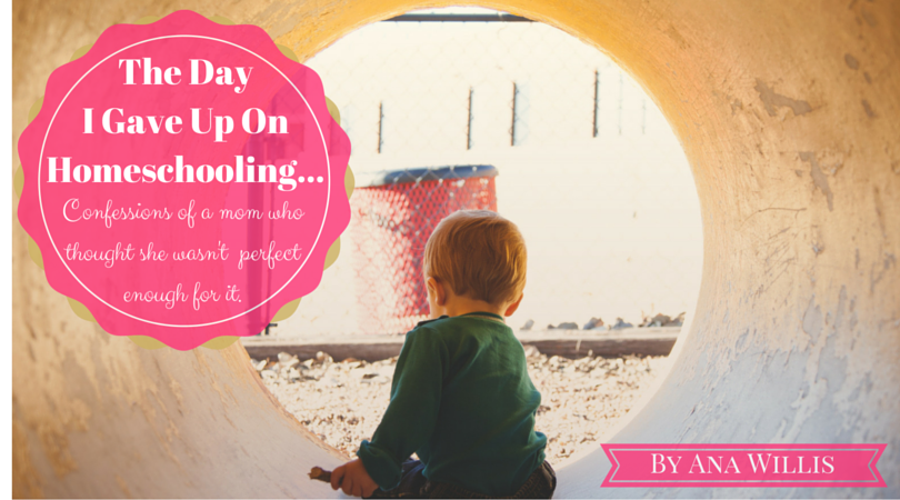 The Day I Gave Up On Homeschooling…
