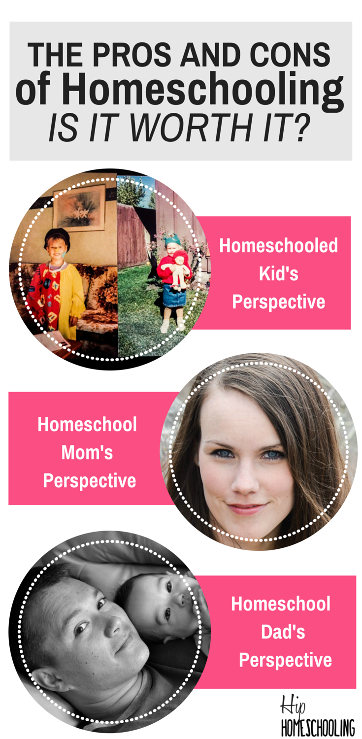 the pros and cons of homeschooling is it worth it  the pros and cons of homeschooling from a kids perspective mom s perspective and a dad s