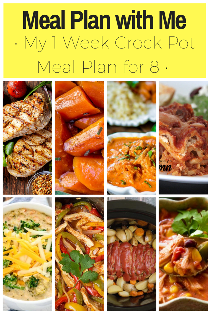 Meal Plan with Me! Take a look at my 1 week crock pot meal plan for our family | meal planning | meal planner | slow cooker meal plan | slow cooker meal planning | meal planning for beginners | meal planning for the week | large family meal ideas | large family meal planning |