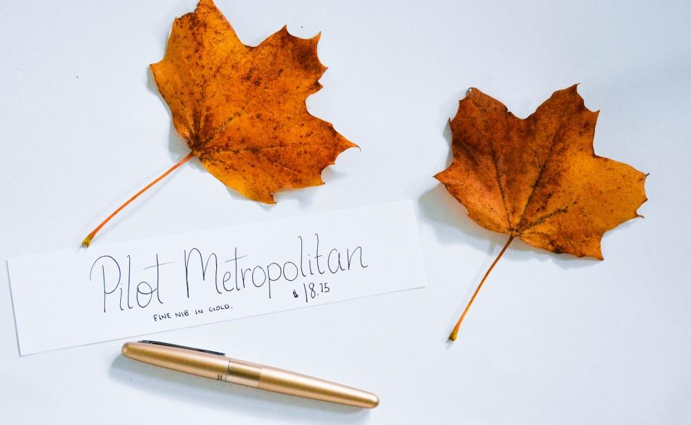 Writing with a Fountain Pen: Pilot Metropolitan
