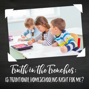 Is Traditional Homeschooling Right for Me?