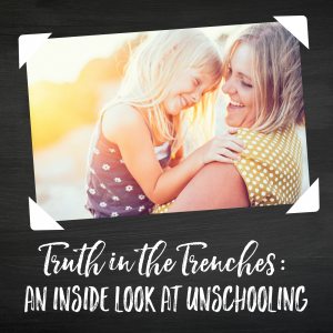 An Inside Look at Unschooling
