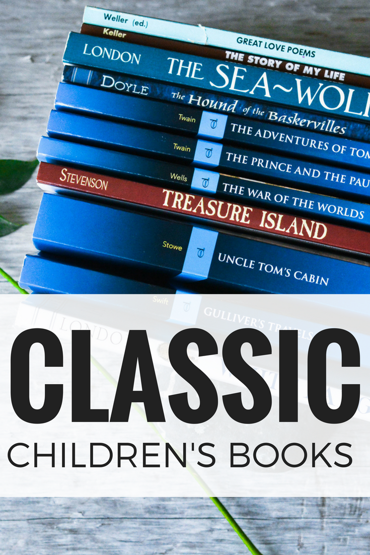 Classic Children's Books Every Bookshelf Needs! Children's classics libraries | children's classics reading lists | leadership education | thomas jefferson education homeschool | Thomas Jefferson Education book lists | classical book list | classics book list | classics for kids | classical library | classic literature for homeschool | homeschool reading list | homeschool book list | homeschool blog |