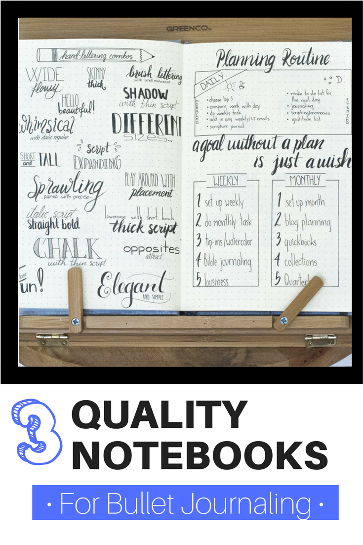 Three Quality Notebooks for bullet journaling | bullet journaling notebooks | bullet journaling supplies | bullet journal notebooks | bullet journal supplies | bullet journal giveaway | bullet journal ideas | bullet journaling ideas | hand lettering | hand lettering ideas