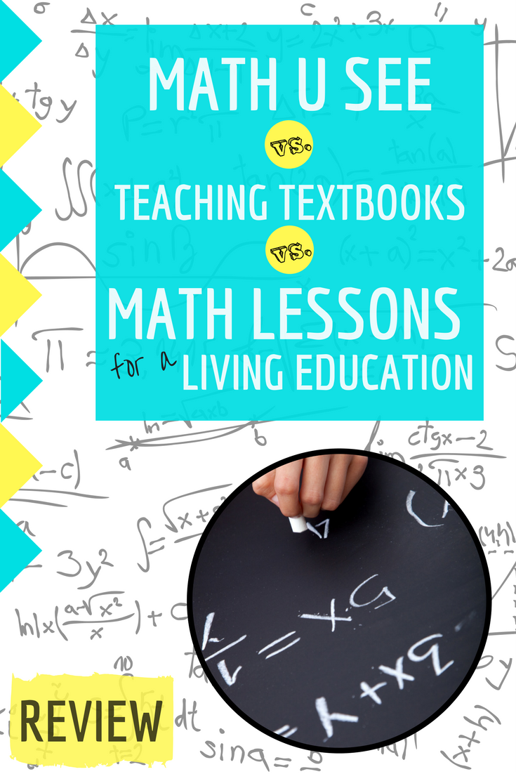 A homeschool mom speaks out about 3 different math curriculums! Homeschool Math Comparison Review: Math U See vs. Teaching Textbook vs. Math Lessons for a Living Education. Find out what we chose to use with all 4 of our kids and my honest thoughts on all three programs. Math lessons for a living education review | math curriculum | homeschool curriculum | teaching textbooks review | math u see review | math comparison | best homeschool math | best math curriculum | elementary math | homeschool ideas | homeschool planning