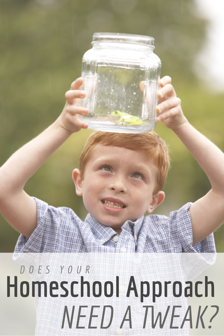 Does your homeschool approach need a tweak?