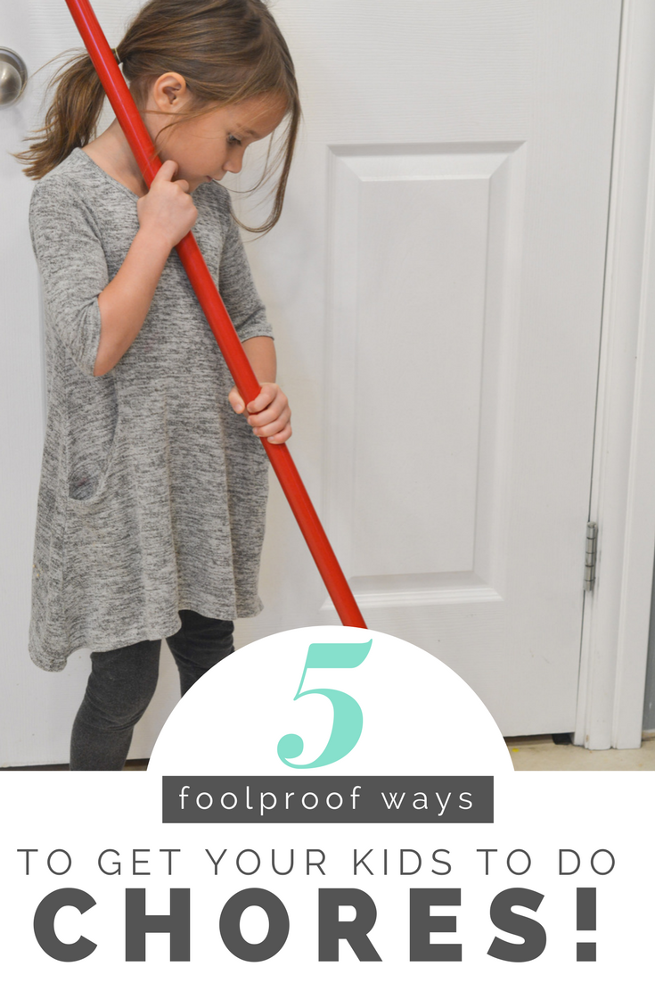 5 foolproof ways to get your kids to do their chores