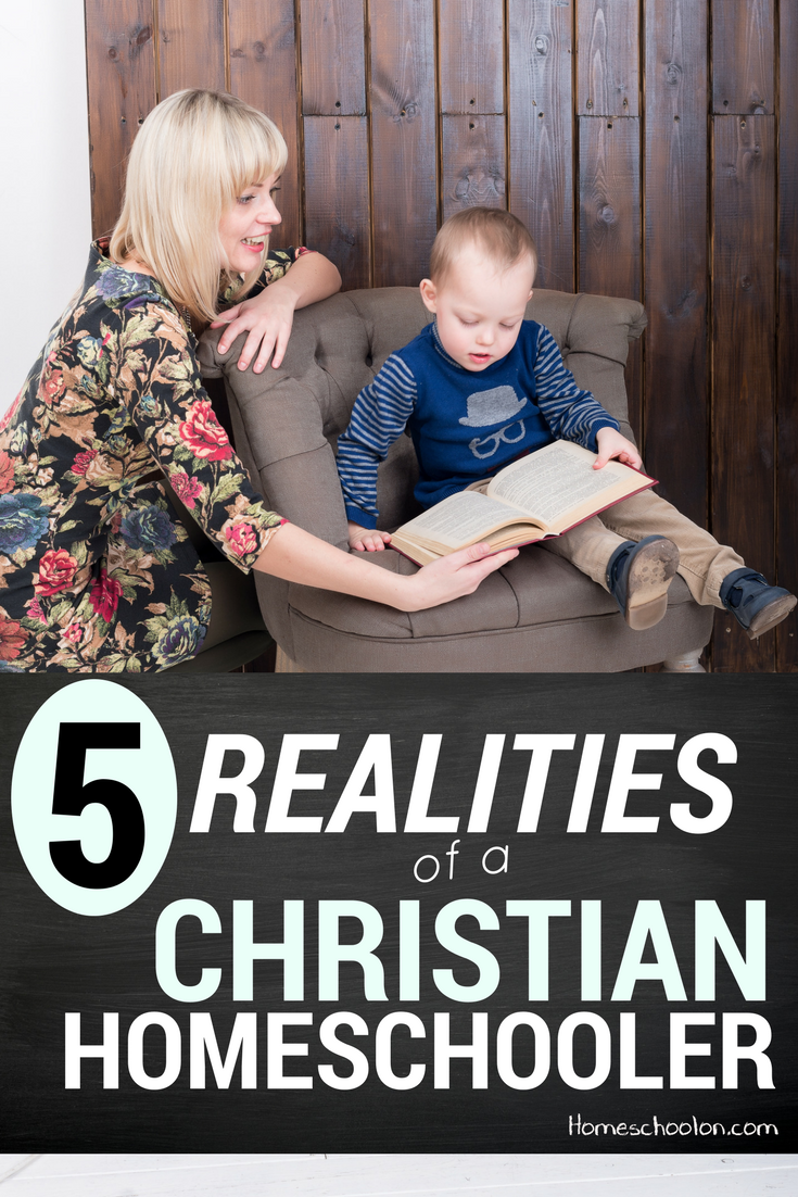 5 Realities of a modern day Christian homeschooler
