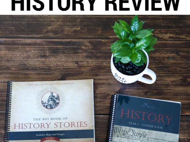 The Good and the Beautiful History Review (Year 1)