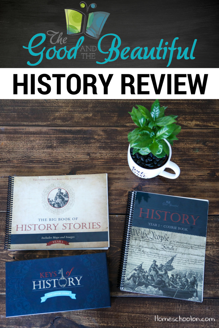 The Good and the Beautiful History Review