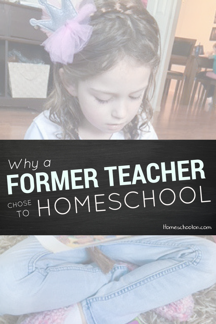 Why a Former Teacher Chose to Homeschool