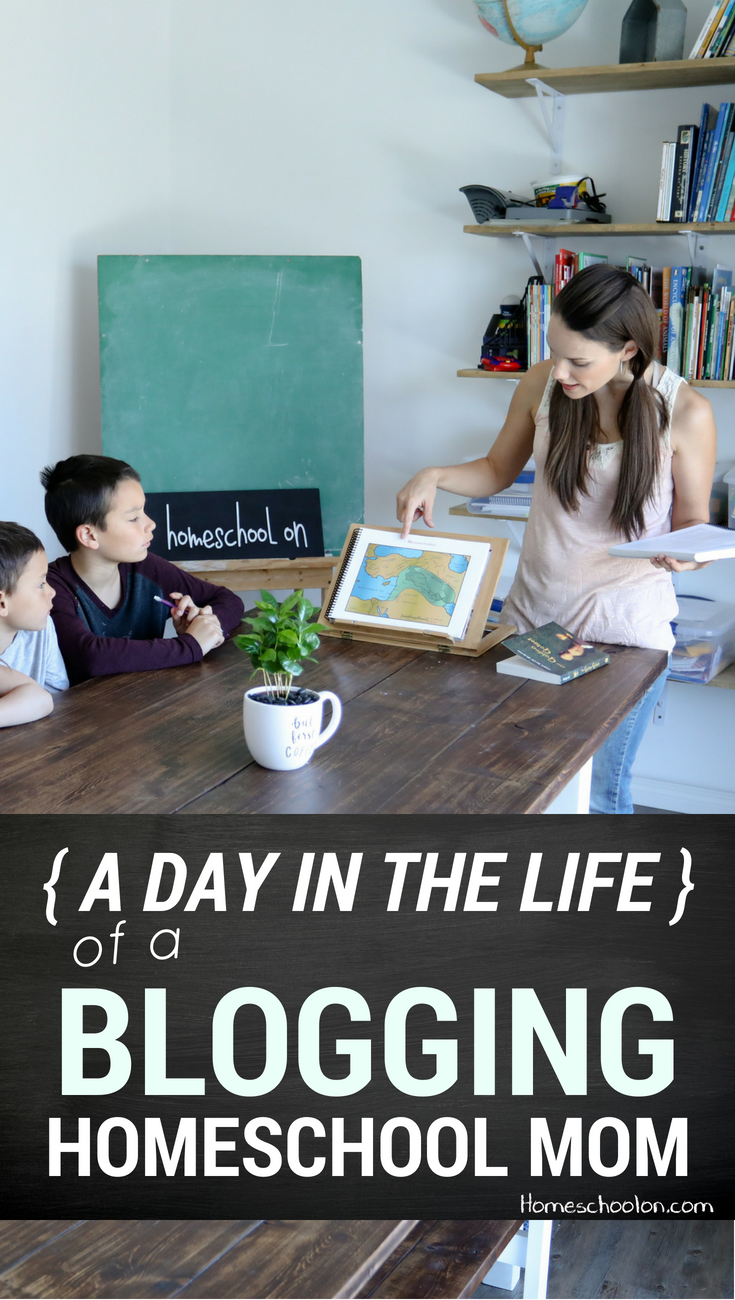 A Day in the Life of a Blogging Homeschool Mom