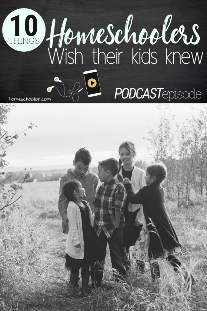 10 things homeschoolers wish their kids knew: Sometimes I just want to have a real discussion with my kids. I wish they understood how hard this was, how hard I am trying and what a privilege it is to be homeschooled. I get it, some days are hard. But here's the thing kids: homeschooling is a sacrifice and I do it because I want the best for you. Read the full post or listen to the podcast!